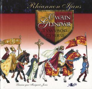 Owain Glyndŵr - Tywysog Cymru