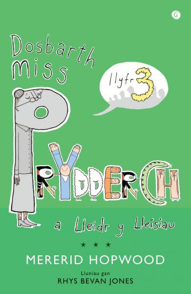 Cyfres Miss Prydderch: 3. Dosbarth Miss Prydderch a Lleidr y Lleisiau