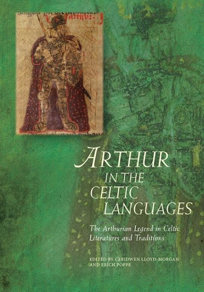 Arthurian Literature in the Middle Ages: Arthur in the Celtic Languages