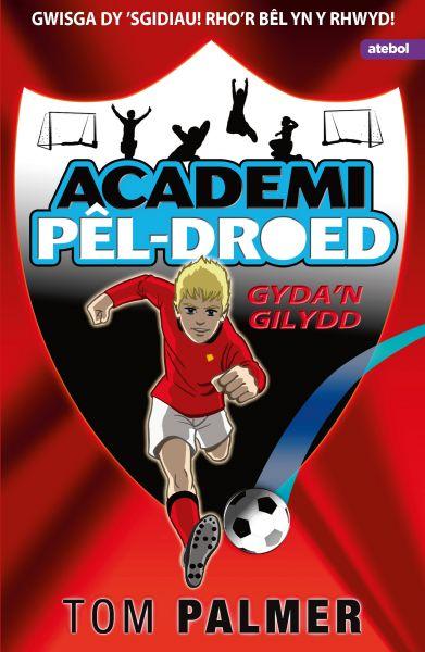 Academi Pl-Droed: Gyda'n Gilydd
