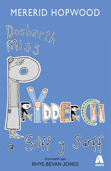 Cyfres Miss Prydderch 2: Dosbarth Miss Prydderch a Silff y Sarff