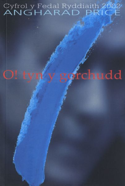 O! Tyn y Gorchudd - Hunangofiant Rebecca Jones (Cyfrol y Fedal Ryddiaith 2002)