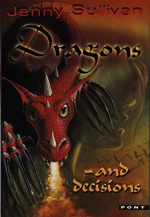 Dragons and Decisions - The Third Book of Tanith