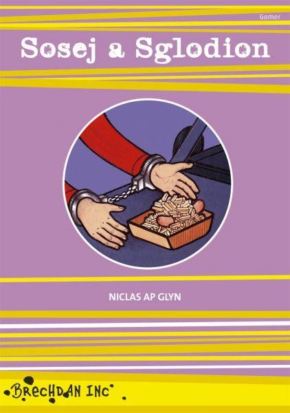 Cyfres Brechdan Inc: Sosej a Sglodion