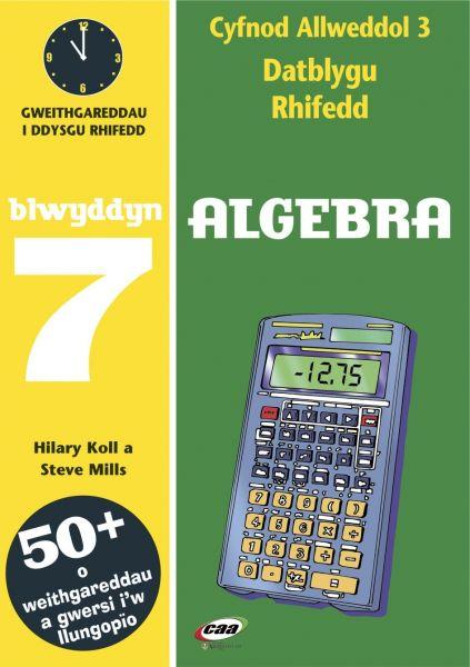 CA3 Datblygu Rhifedd: Algebra Blwyddyn 7