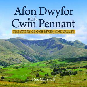 Afon Dwyfor and Cwm Pennant