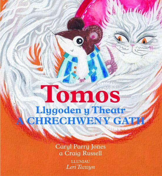 Tomos Llygoden y Theatr a Chrechwen y Gath