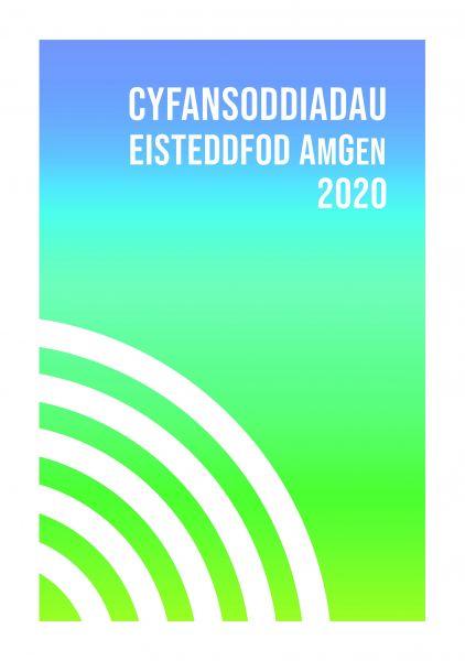 Cyfansoddiadau Eisteddfod Amgen 2020