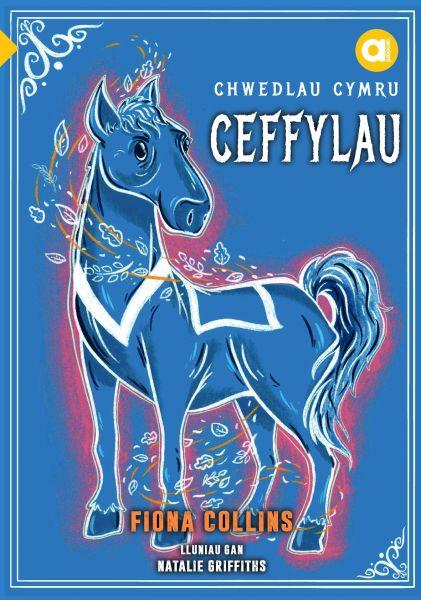 Cyfres Amdani: Chwedlau Cymru - Ceffylau
