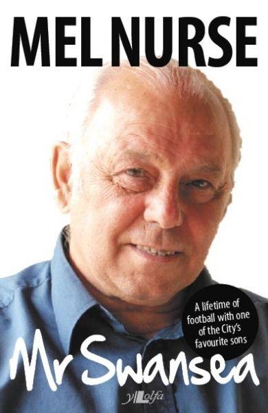Mel Nurse – Mr Swansea