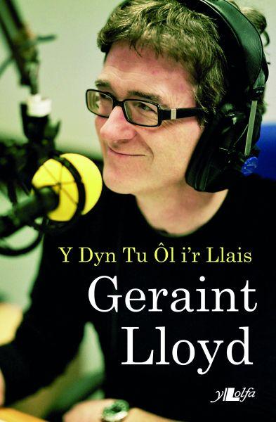 Geraint Lloyd - Y Dyn Tu l i'r Llais