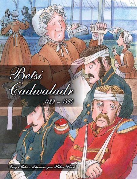 Cyfres Menywod Cymru: Betsi Cadwaladr