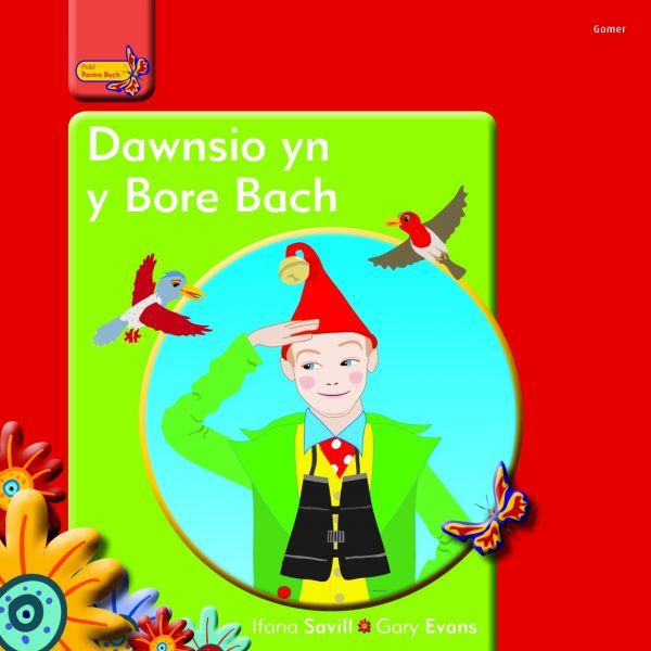 Pobl Pentre Bach: Dawnsio yn y Bore Bach