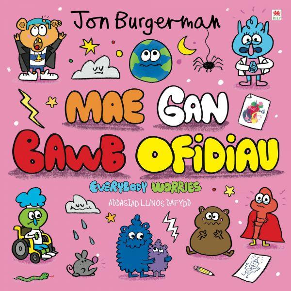 Cyfres Jon Burgerman 2: Mae gan Bawb Ofidiau / Everybody Worries