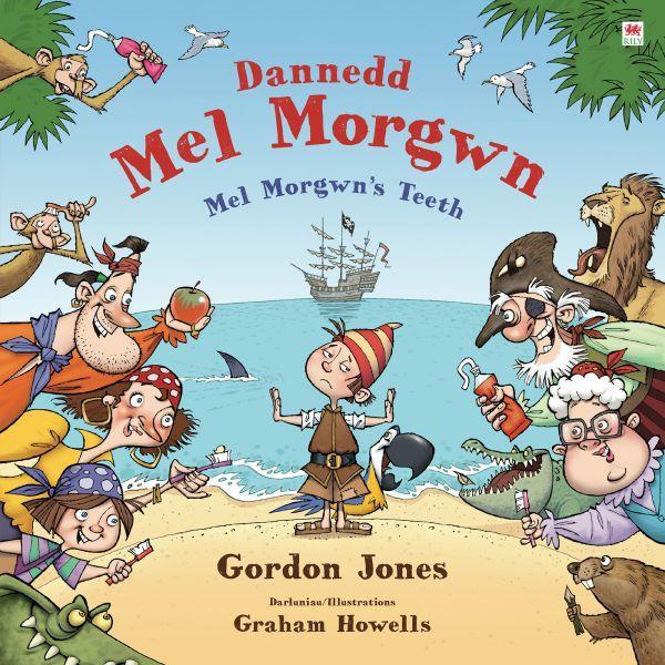 Dannedd Mel Morgwn / Mel Morgwn's Teeth