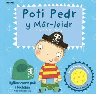 Poti Pedr y Môr-Leidr/Pirate Pete's Potty