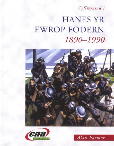 Cyflwyniad i Hanes yr Ewrop Fodern, 1890-1990