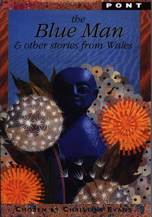 Blue Man & Other Stories from Wales, The