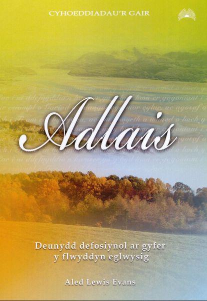 Adlais - Deunydd Defosiynol ar Gyfer y Flwyddyn Eglwysig