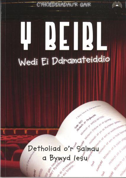 Beibl Wedi ei Ddramateiddio, Y