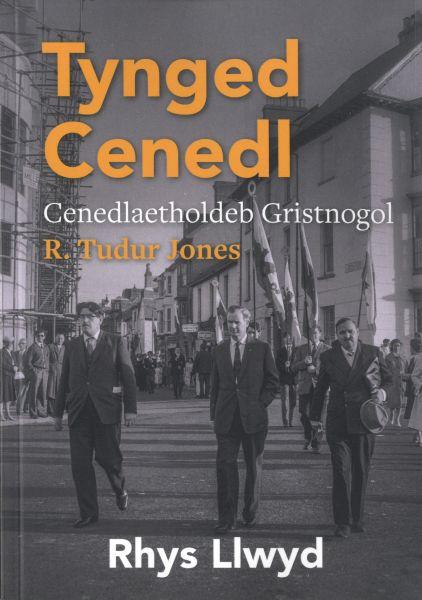 Tynged Cenedl - Cenedlaetholdeb Gristnogol