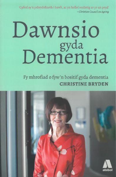 Dawnsio gyda Dementia - Fy Mhrofiad o Fyw'n Bositif gyda Dementia