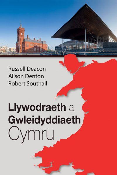Llywodraeth a Gwleidyddiaeth Cymru