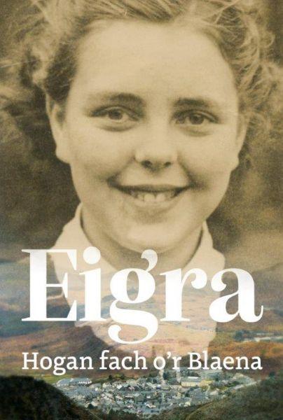 Eigra: Hogan Fach o'r Blaena