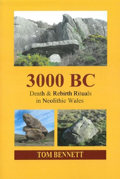 3000 BC - Death & Rebirth Rituals in Neolithic Wales