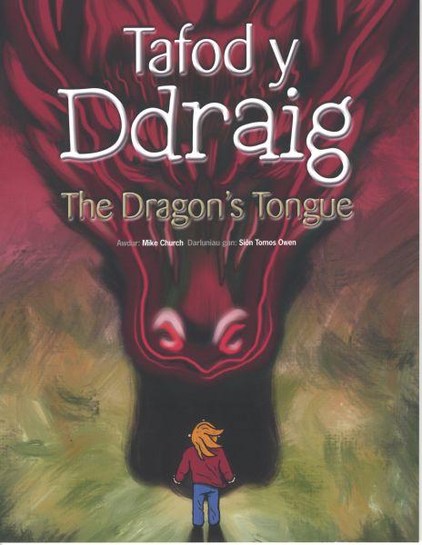 Tafod y Ddraig/Dragon's Tongue, The