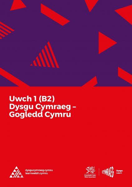 Dysgu Cymraeg: Uwch 1 (B2) - Gogledd Cymru