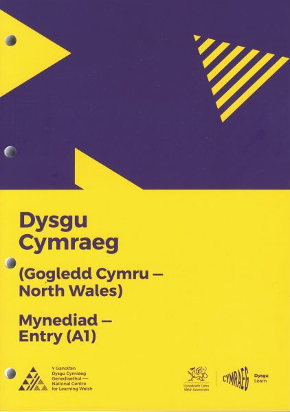 Dysgu Cymraeg: Mynediad/Entry (A1) - Gogledd Cymru/North Wales