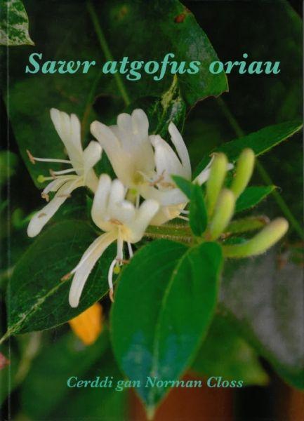Sawr Atgofus Oriau - Cerddi gan Norman Closs
