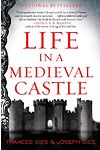 Life in a Medieval Castle