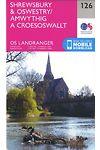 O.S. Landranger 126 Shrewsbury & Oswestry/Amwythig a Croesoswallt