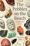 Pebbles on the Beach - A Spotter's Guide