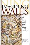 Imagining Wales - A View of Modern Welsh Writing in English