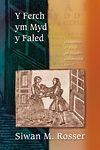 Ferch Ym Myd y Faled, Y