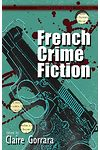 European Crime Fictions: French Crime Fiction
