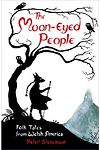 Moon-Eyed People, The - Folk Tales from Welsh America