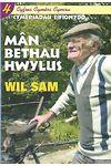 Cyfres Cymrs Cymru: 4. Cymeriadau Eifionydd - Mn Bethau Hwylus