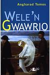 Wele'n Gwawrio - Medal Ryddiaith 1997