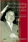 Prif Weinidog Answyddogol Cymru - Cofiant Huw T. Edwards