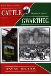 Da Byw Cymru / Welsh Farm Animals: 1. Gwartheg / Cattle