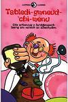 Llyfrau Lloerig: Tabledi-Gwneud-'chi-Wenu