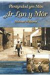 Plentyndod Ym Môn - Ar Lan y Môr