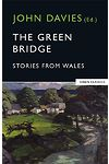 Green Bridge, The - Stories from Wales