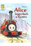 Hanes Alice - Injan Fach o Gymru
