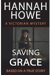 Saving Grace - A Victorian Mystery