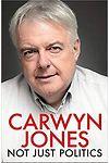 Carwyn Jones - Not Just Politics